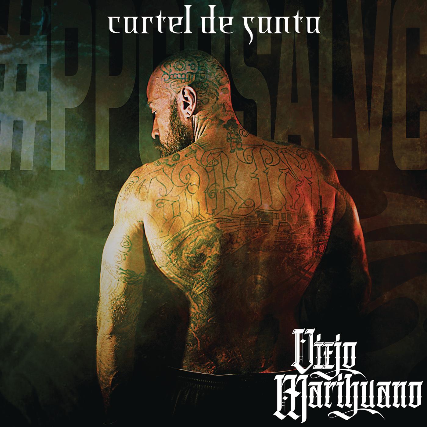 Cartel De Santa - Viejo Marihuano
